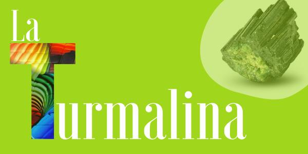 Turmalina: un mineral con capacidades increíbles para tu bienestar